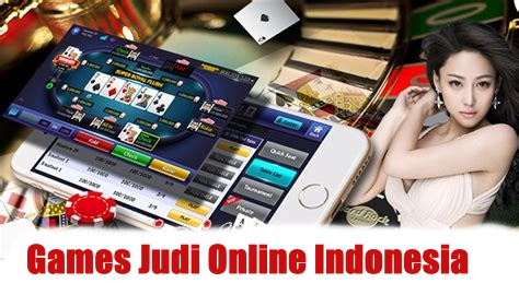 Games Judi Online Indonesia